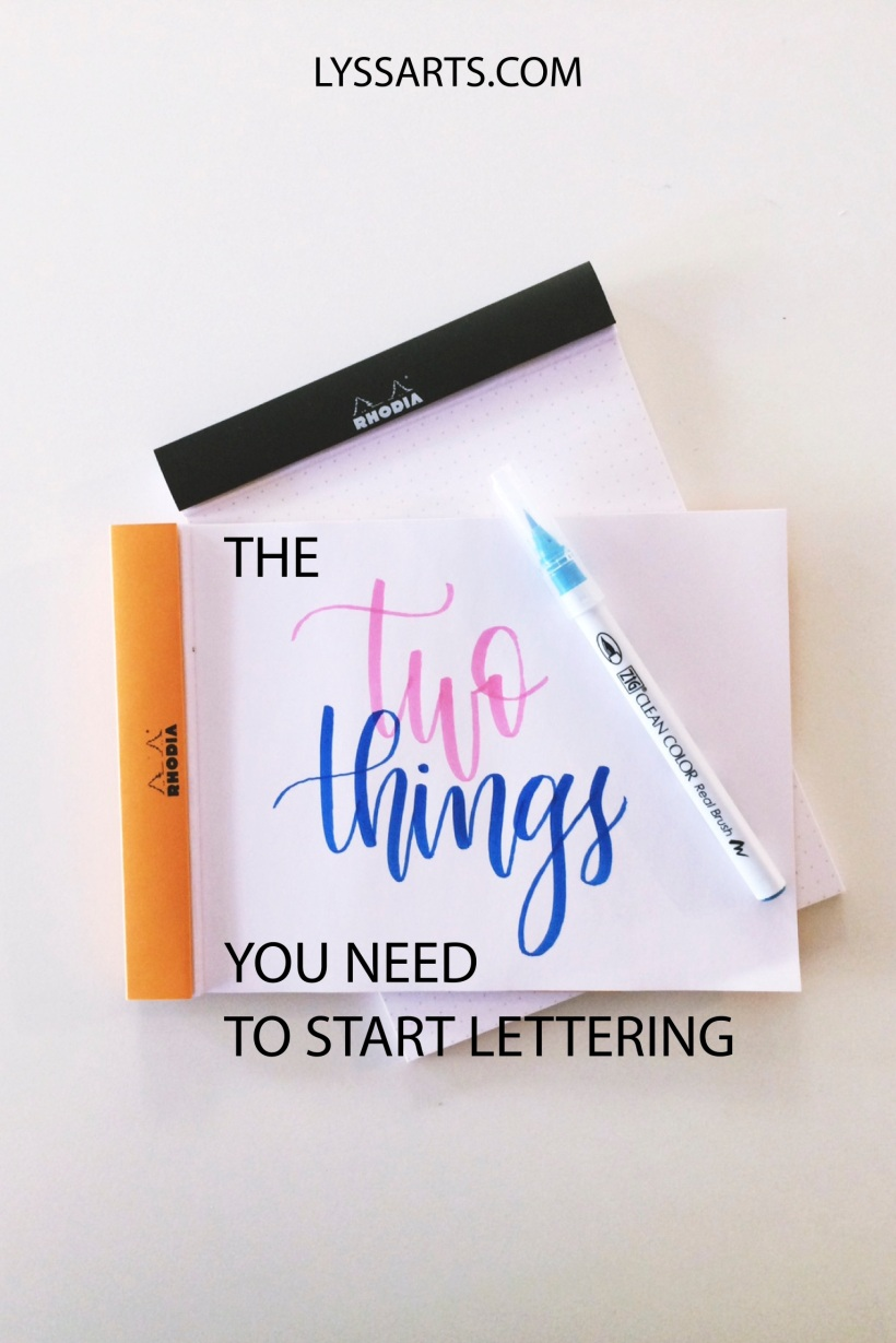 The only two things that you ACTUALLY need to start lettering!